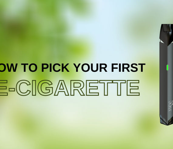 How to choose your first e-cigarette and go smoke free
